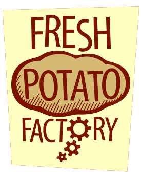 Fresh Potato Factory